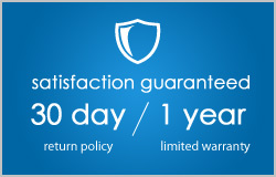Satisfaction guaranteed. 30 Day return policy and 1 year limited warranty